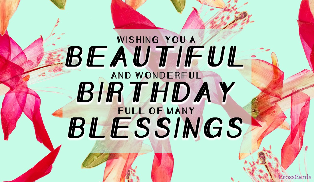 Free Beautiful Birthday Blessings ECard EMail Free