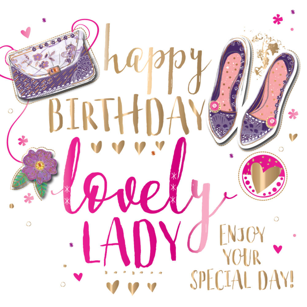 Happy Birthday Lovely Lady Embellished Greeting Card Cards