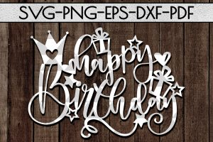 Happy Birthday SVG Cutting File Birthday Gift Papercut PDF
