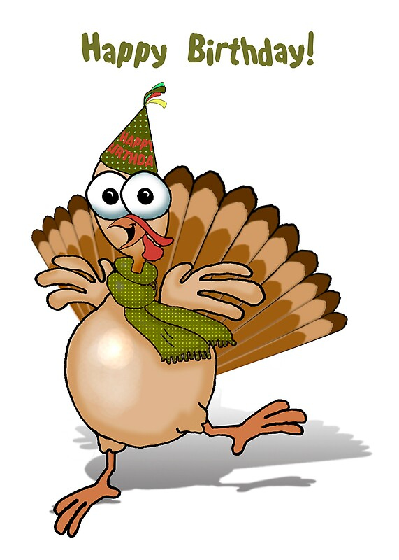 Happy Birthday Turkey By Graphicdoodles Redbubble