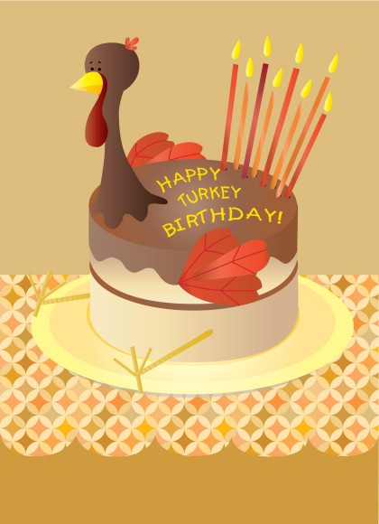 Happy Turkey Birthday
