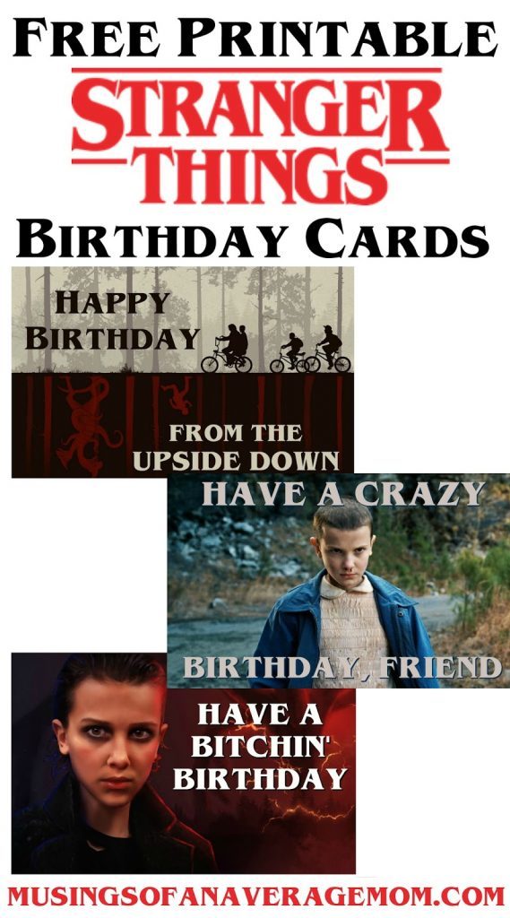 Musings Of An Average Mom Stranger Things Birthday Cards