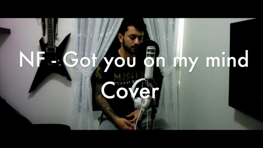 NF Got You On My Mind Cover YouTube