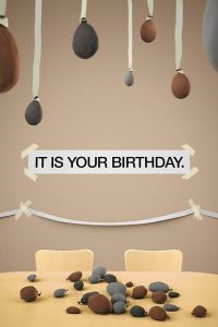 The Office IT IS YOUR BIRTHDAY Poster By Orsum art