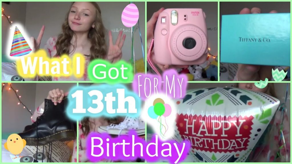 What I Got For My 13th Birthday YouTube