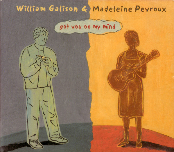 William Galison Madeleine Peyroux Got You On My Mind